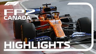 2019 Canadian Grand Prix | FP2 Highlights