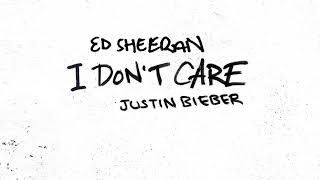 Ed Sheeran と Justin Bieber – I Don't Care (Official Audio)