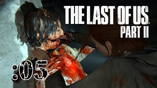 さっくり進めるThe Last of Us Part II:05