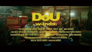 DoU(MUSIC VIDEO Full ver.)/ w-inds.