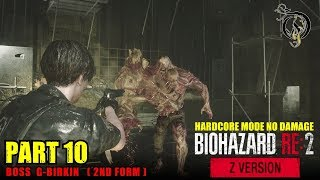【Z Ver.】バイオハザード RE:2/RESIDENT EVIL 2 - #10 BOSS G-Birkin 2nd Form(HARDCORE NO DAMAGE)