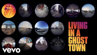 The Rolling Stones - Living In A Ghost Town (Official Video)
