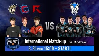 International Match-up -VS. Mindfreak-