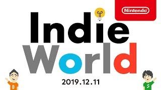 Indie World 2019.12.11