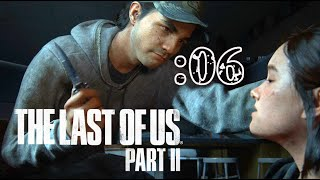 さっくり進めるThe Last of Us Part II:06