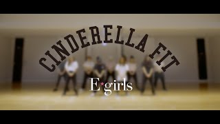 E-girls / シンデレラフィット(CINDERELLA FIT)  Dance Practice Video