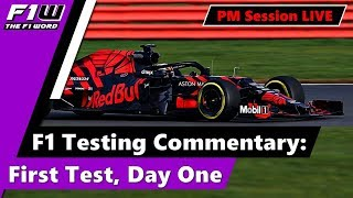 Live F1 Testing Commentary: First Test, Day One Afternoon Session