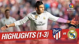 Highlights Atletico de Madrid vs Real Madrid (1-3)