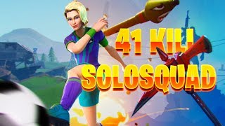 41KILL SOLO SQUAD l Personal Record l 【Japan Record】【PC】【Fortnite Battle Royale】