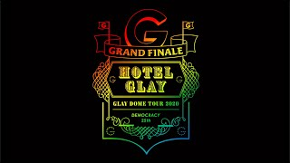 """「GLAY DOME TOUR 2020 DEMOCRACY 25TH """"HOTEL GLAY GRAND FINALE""""」supported by クラフトボス"""