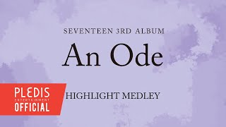 SEVENTEEN 3RD ALBUM 'An Ode' HIGHLIGHT MEDLEY