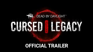 Dead by Daylight | Cursed Legacy | Trailer